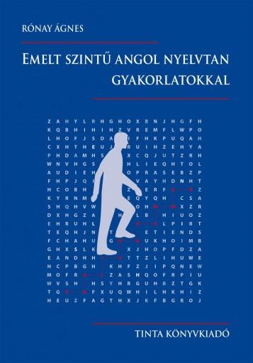 EMELT SZINTŰ ANGOL NYELVTAN GYAKORLATOKKAL - Ekönyv - RÓNAY ÁGNES