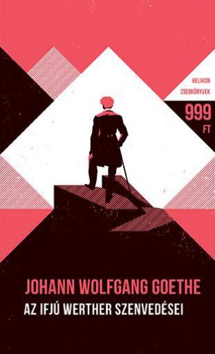 AZ IFJÚ WERTHER SZENVEDÉSEI - HELIKON ZSEBKÖNYVEK 65. - Ekönyv - GOETHE, JOHANN WOLFGANG