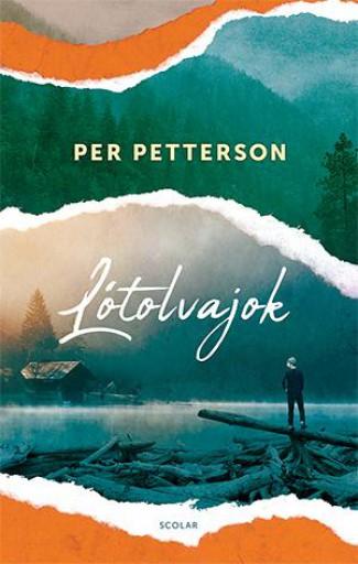 LÓTOLVAJOK - KÖTÖTT (2018) - Ebook - PETTERSON, PER