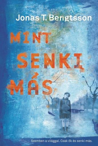 MINT SENKI MÁS - Ebook - BENGTSSON, JONAS T.