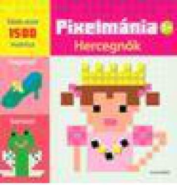 PIXELMÁNIA - HERCEGNŐK - Ekönyv - ALEXANDRA KIADÓ