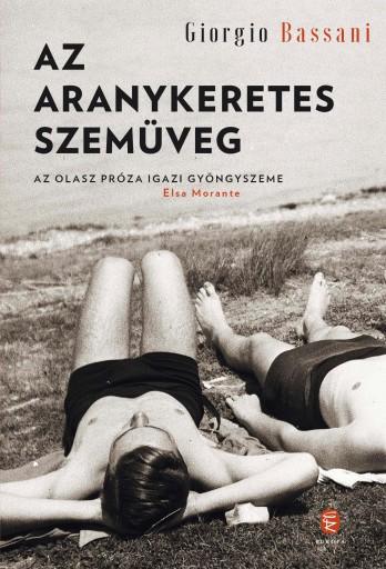 AZ ARANYKERETES SZEMÜVEG - Ekönyv - BASSANI, GIORGIO