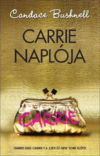 CARRIE NAPLÓJA - Ekönyv - BUSHNELL, CANDACE