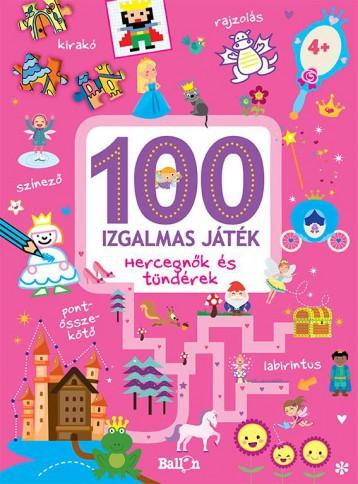 100 IZGALMAS JÁTÉK - HERCEGNŐK ÉS TÜNDÉREK - Ekönyv - NINCS SZERZŐ