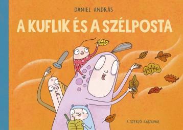 A KUFLIK ÉS A SZÉLPOSTA - Ekönyv - DÁNIEL ANDRÁS