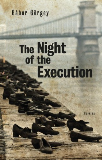 The Night of the Execution - Ebook - Gábor Görgey