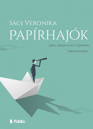 Papírhajók - Ebook - Sági Veronika