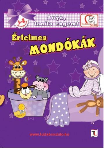 ÉRTELMES MONDÓKÁK 1-2 ÉVESEKNEK - Ekönyv - DEÁKNÉ B. KATALIN