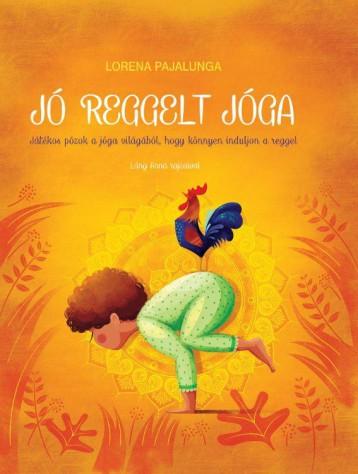 JÓ REGGELT JÓGA - Ekönyv - Lorena Pajalunga