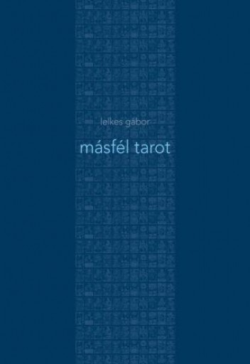 MÁSFÉL TAROT - Ekönyv - LELKES GÁBOR