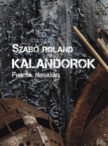 Kalandorok - Ekönyv - Szabó Roland