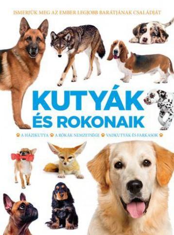 KUTYÁK ÉS ROKONAIK - Ekönyv - .