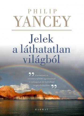 JELEK A LÁTHATATLAN VILÁGBÓL - ÚJ - Ekönyv - YANCEY, PHILIP