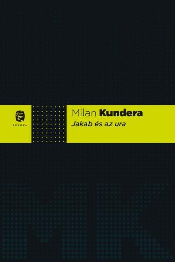 JAKAB ÉS AZ URA - Ekönyv - KUNDERA, MILAN