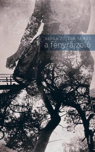 A fényrajzoló - Ekönyv - Varga Zoltán Tamás