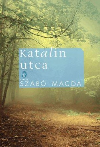 KATALIN UTCA (ÚJ) - Ekönyv - SZABÓ MAGDA