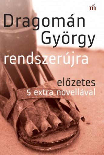 Rendszerújra. Előzetes 5 extra novellával - Ebook - Dragomán György