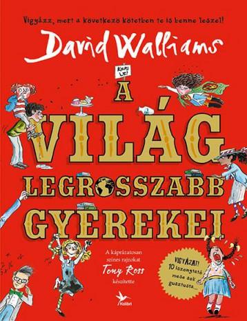 A VILÁG LEGROSSZABB GYEREKEI - Ekönyv - WALLIAMS, DAVID