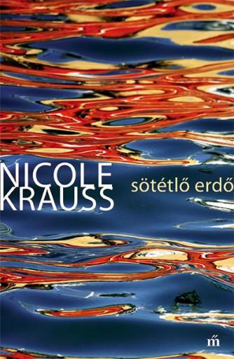 Sötétlő erdő - Ekönyv - Nicole Krauss