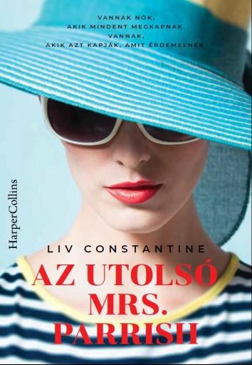 Az utolsó Mrs. Parrish - Ekönyv - Liv Constantine