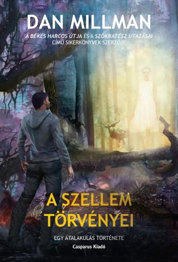 A SZELLEM TÖRVÉNYEI - Ekönyv - MILLMAN, DAN