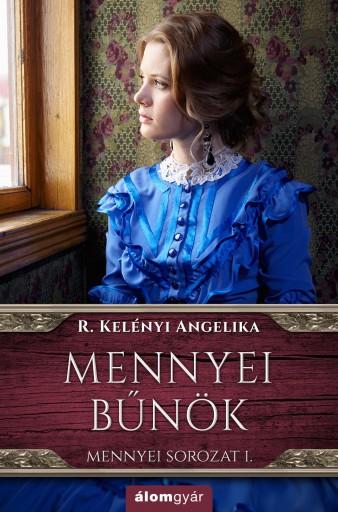 Mennyei bűnök 1 - Ekönyv - R. Kelényi Angelika