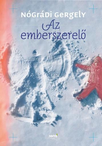 AZ EMBERSZERELŐ - Ekönyv - NÓGRÁDI GERGELY