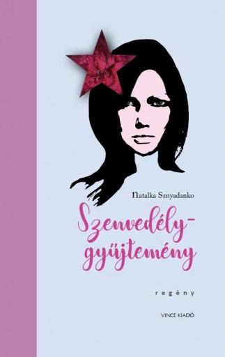 SZENVEDÉLYGYŰJTEMÉNY - Ekönyv - SZNYADANKO, NATALKA