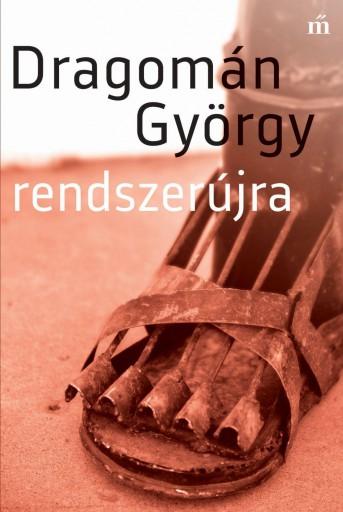 Rendszerújra - Ekönyv - Dragomán György