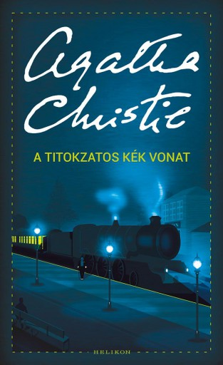A titokzatos kék vonat - Ekönyv - Agatha Christie