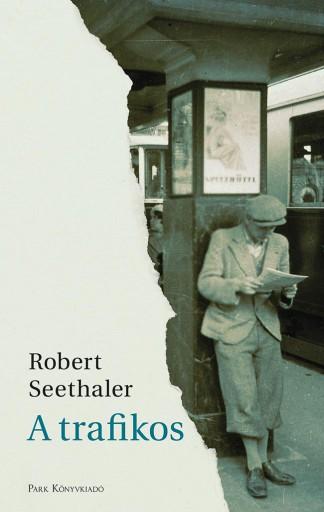 A trafikos - Ekönyv - Robert Seethaler