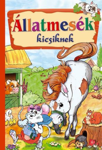 ÁLLATMESÉK KICSIKNEK - Ekönyv - CAHS KERESKEDELMI ÉS SZOLGÁLTATÓ BT