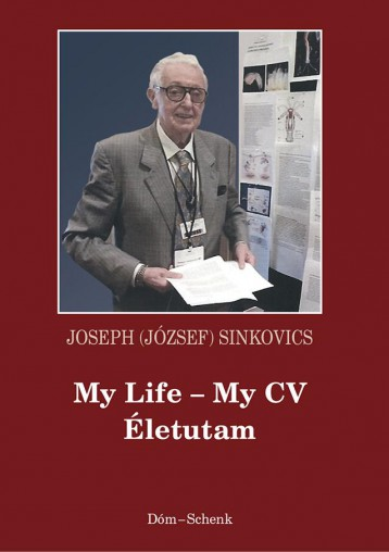 MY LIFE - MY CV, ÉLETUTAM - Ekönyv - JOSEPH (JÓZSEF) SINKOVICS