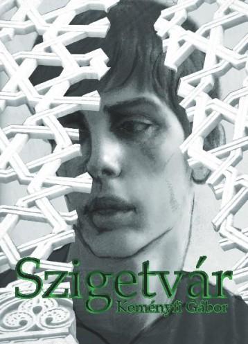SZIGETVÁR - Ekönyv - KEMÉNYFI GÁBOR