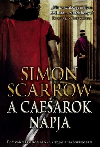 A CAESAROK NAPJA - Ekönyv - SCARROW, SIMON