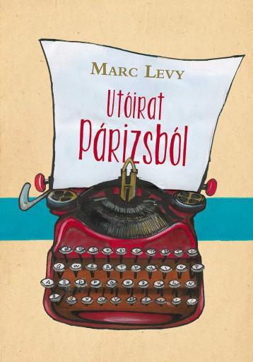 UTÓIRAT PÁRIZSBÓL - Ebook - LEVY, MARC