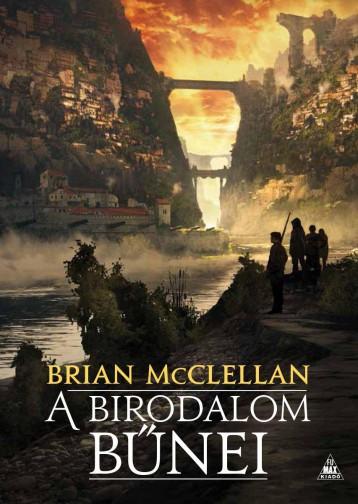 A BIRODALOM BŰNEI - Ebook - MCCLELLAN, BRIAN