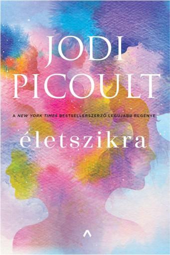 Életszikra - Ekönyv - Jodi Picoult