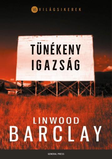 Tünékeny igazság - Ekönyv - Linwood Barclay