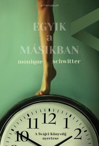 Egyik a másikban - Ekönyv - Monique Schwitter