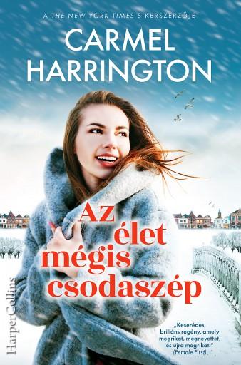 Az élet mégis csodaszép - Ebook - Carmel Harrington