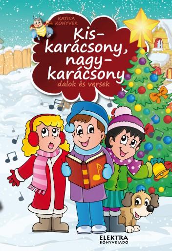KISKARÁCSONY NAGYKARÁCSONY - Ekönyv - ELEKTRA KÖNYVKIADÓ KFT.