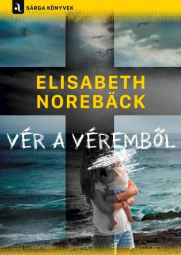 VÉR A VÉREMBŐL - Ekönyv - NOREBACK ELISABETH