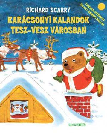 KARÁCSONYI KALANDOK TESZ-VESZ VÁROSBAN - Ekönyv - SCARRY, RICHARD