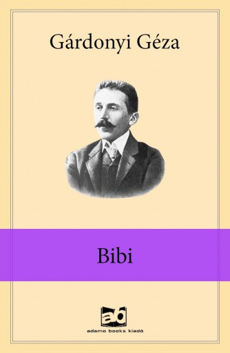 Bibi - Ebook - Gárdonyi Géza