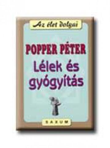 LÉLEK ÉS GYÓGYITÁS - Ebook - POPPER PÉTER