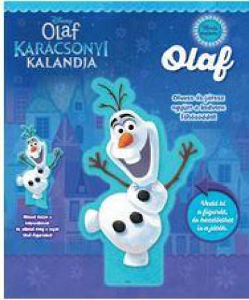 OLAF KARÁCSONYI KALANDJA – TARTS VELEM! – OLAF - Ekönyv - KOLIBRI KÖNYVKIADÓ KFT