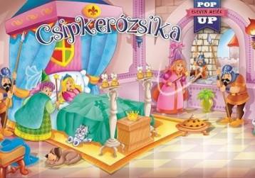 CSIPKERÓZSIKA - ELEVEN MESÉK – POP UP - Ekönyv - NAPRAFORGÓ KÖNYVKIADÓ