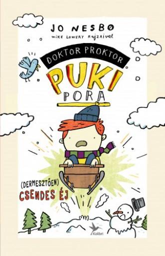 (Dermesztően) csendes éj - Doktor Proktor puki pora 5. - Ebook - Jo Nesbø