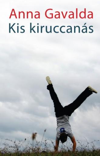 Kis kiruccanás - Ekönyv - Anna Gavalda